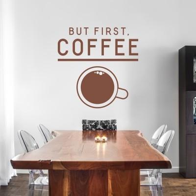 Stenska nalepka But First Coffee